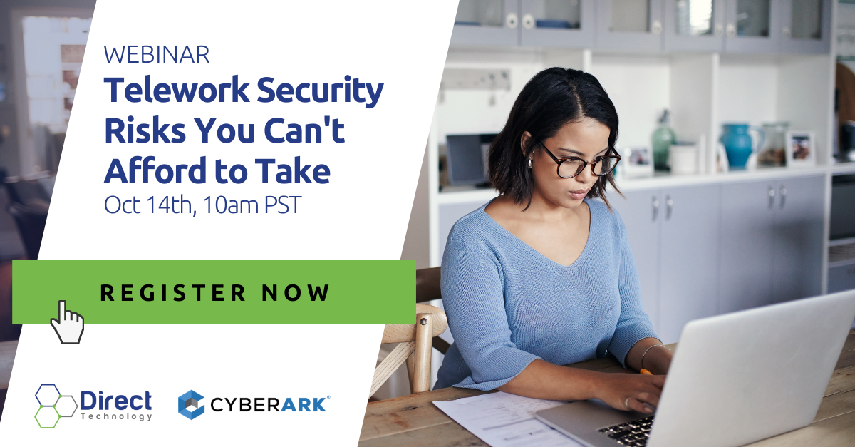 Telework Security Risks You Can't Afford to Take